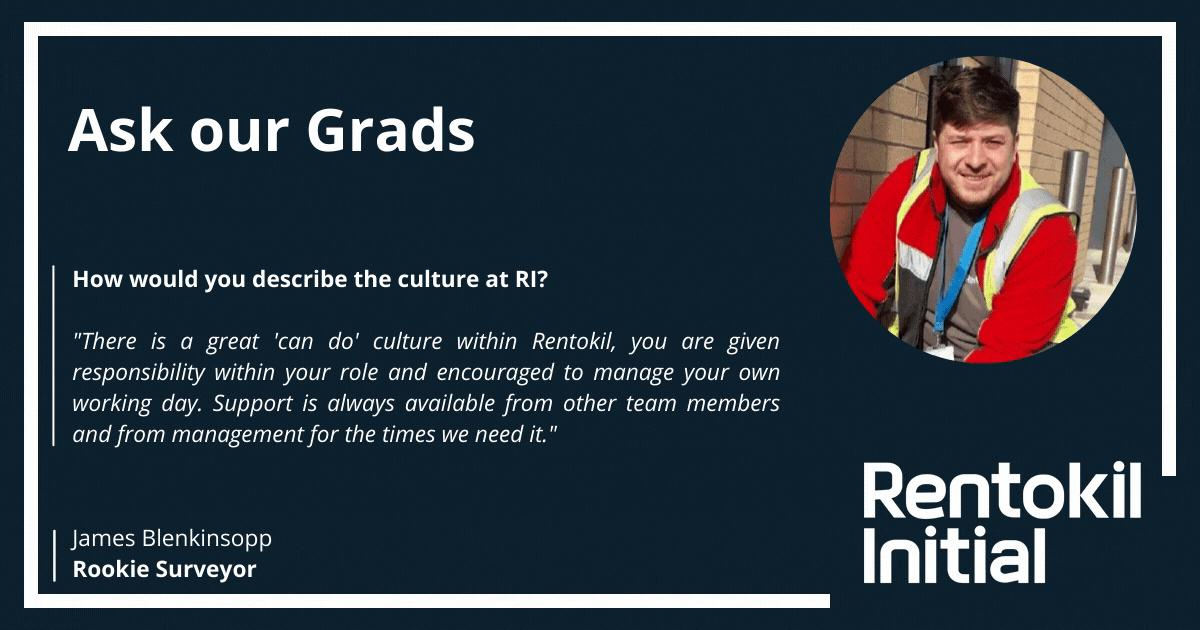 Ask our Grads chats to James who talks us through the culture at Rentokil Initial