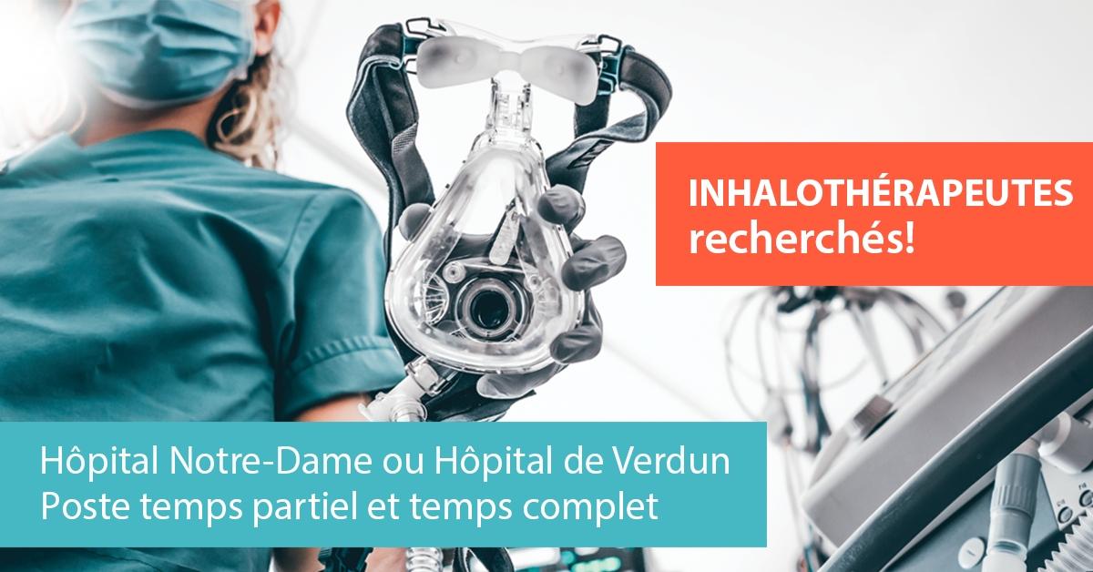 Inhalothérapeutes recherchés   Hôpital Notre-Dame et Hôpital de Verdun