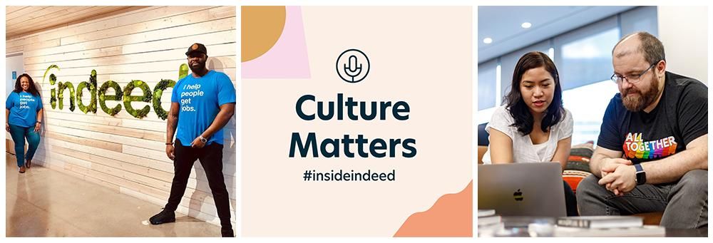 Collage with multiple images of Indeed culture and Culture Matters graphic in the middle