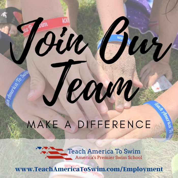 Join Our Team and Make a Difference!  www.TeachAmericaToSwim.com/Employment