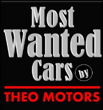 Most Wanted Cars by Theo Motors