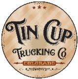 Tin Cup Trucking