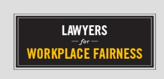 Lawyers for Workplace Fairness