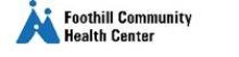 Foothill Community Health Center