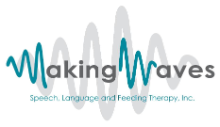 Making Waves Speech, Language & Feeding Therapy, Inc