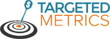 Targeted Metrics