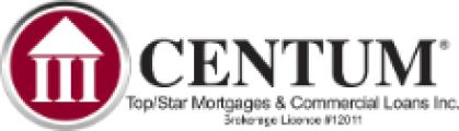 CENTUM Top/Star Mortgages & Commercial Loans Inc. and TOP/STAR Realty Inc.
