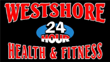 Westshore 24hr Health & Fitness
