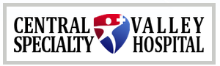 Central Valley Specialty Hospital