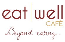 Eat Well Cafe'