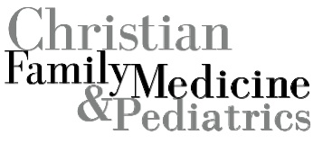 Christian Family Medicine & Pediatrics