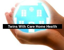 Twins With Care Home Health Care