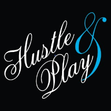 Hustle and Play
