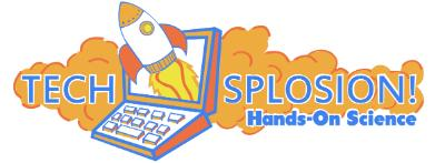 Techsplosion - Hands-On Science!
