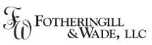 Fotheringill & Wade, LLC