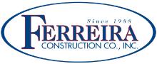 Ferreira Construction Co., Inc.