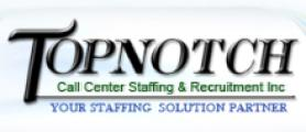 Topnotch Call Centre Staffing & Recruitment Inc