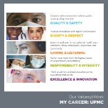 Tied together by our core values, all employees at UPMC share the same values!