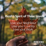 Ricoh's Spirit of Three Loves have always been our guiding principles.