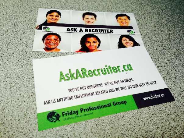Go to AskARecruiter.Ca to ask questions to our recruiters about anything employment related!