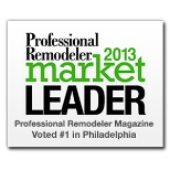 Professional Remodeler - 2013 Market Leader - #1 in the Philadelphia Market