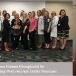 Our nurses received the Outstanding Performance Under Pressure Award, a tradition at Rose MC