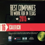 Best Companies to Work for in Texas 2015 plaque. CalTech has received this award two years in a row.