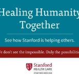 Stanford Health Care photo: Healing Humanity Together