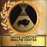 Native American Health Center photo: Celebrating 45 Years of Service!
