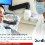 Gentle Dental Careers is seeking oral surgeons in Oregon.