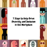 http://www.knft.com/7-steps-to-help-drive-diversity-and-inclusion-in-the-workplace/